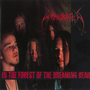 In The Forest Of The Dreaming Dead/Unanimated