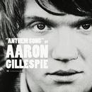 Anthem Song/Aaron Gillespie