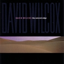 The Natural Edge/David Wilcox