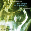 Richard Strauss: Le Bourgeois Gentilhomme Suite; Couperin Suite/Sir Neville Marriner, Academy of St. Martin in the Fields