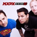On The Cover II/Mxpx