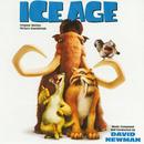 Ice Age (Original Motion Picture Soundtrack)/David Newman