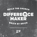 Difference Maker - EP/NewSpring