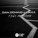 Find My Home (Original Mix)/Dan Domino, Dan-X