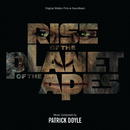 Rise Of The Planet Of The Apes (Original Motion Picture Soundtrack)/Patrick Doyle