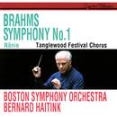 Brahms: Symphony No. 1; Nänie/Bernard Haitink, Boston Symphony Orchestra