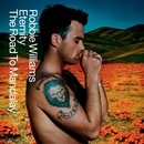 Eternity/The Road To Mandalay/Robbie Williams