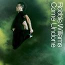 Come Undone/Robbie Williams