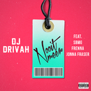 Nooit Meer (feat. SBMG, Jonna Fraser, Frenna)/DJ Drivah