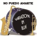 No Puedo Amarte/Variazone In Blue