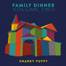 Family Dinner, Vol. 2 (Deluxe)/Snarky Puppy, Metropole Orkest