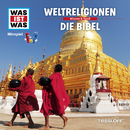 32: Weltreligionen / Die Bibel/Was Ist Was