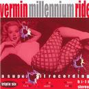 Millennium Ride/Vermin