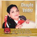 La Historia De Los Éxitos (20 Súper Temas)/Chayito Valdez
