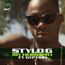 My Number 1 (feat. Gyptian)/Stylo G