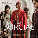 The Borgias (Music From The Showtime Original Series)/Trevor Morris