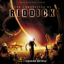 The Chronicles Of Riddick (Original Motion Picture Soundtrack)/Graeme Revell