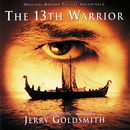 The 13th Warrior (Original Motion Picture Soundtrack)/Jerry Goldsmith