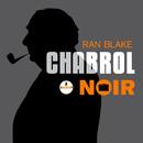 Chabrol noir/Ran Blake