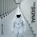 The Signal (Original Motion Picture Soundtrack)/Nima Fakhrara