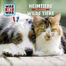 39: Heimtiere / Wilde Tiere/Was Ist Was