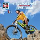 38: Fit durch Sport / Ernährung/Was Ist Was