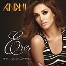 Eres (feat. Julión Álvarez)/Anahí