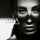 We Survive/Medina