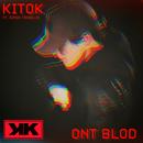 Ont blod (feat. Simon Trabelsi)/Kitok