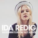Jag kommer älska dig tills jag dör/Ida Redig