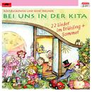 Bei uns in der Kita - 22 Lieder im Frühling + Sommer/Rolf Zuckowski und seine Freunde