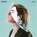 Touch/Shura