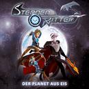 03: Der Planet aus Eis/Sternenritter