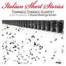 Italian Short Stories/Tommaso Starace Quartet