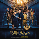 Night At The Museum: Secret Of The Tomb(Original Motion Picture Soundtrack)/アラン・シルヴェストリ