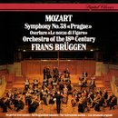 Mozart: Symphony No. 38; Le Nozze di Figaro Overture/Frans Brüggen, Orchestra Of The 18th Century