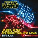 Jabba Flow (Rick Rubin Re-Work) (feat. A-Trak)/Shag Kava