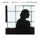 Medea/Eleni Karaindrou