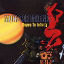 Dopes To Infinity (Deluxe)/Monster Magnet