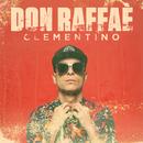 Don Raffaè/Clementino