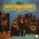 The Opera/Dizzy Man's Band
