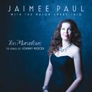 Too Marvelous (feat. Mason Embry Trio)/Jaimee Paul