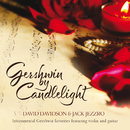 Gershwin By Candlelight/David Davidson, Jack Jezzro