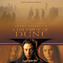 Children Of Dune (Original Television Soundtrack)/Brian Tyler