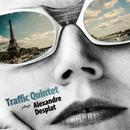 Traffic Quintet Plays Alexandre Desplat/Traffic Quintet