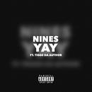 Yay (feat. Tiggs Da Author)/Nines