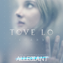 """Scars (From """"The Divergent Series: Allegiant"""")/Tove Lo"""