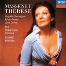 Massenet: Thérèse/Richard Bonynge, Huguette Tourangeau, Ryland Davies, Louis Quilico, New Philharmonia Orchestra