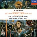 Hindemith: Noblissima Visione; Der Schwanendreher; Konzertmusik/Herbert Blomstedt, San Francisco Symphony