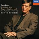 Bruckner: Symphony No. 6 / Wagner: Siegfried Idyll/Herbert Blomstedt, San Francisco Symphony